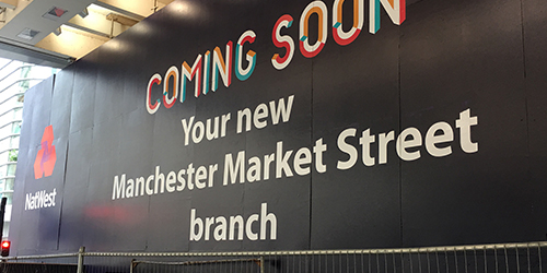 Natwest Manchester site hoarding panels